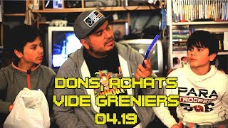 (EP69) Achats Vide Greniers & Dons Avril 2019