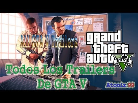 Todos Los Trailers De GTA V HD | All GTA V Trailers | Sub. Español