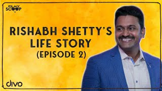 Rishab Shetty life Story | Interview EP 02 | Pramod Shetty | Shine Shetty | Filmy Scoop