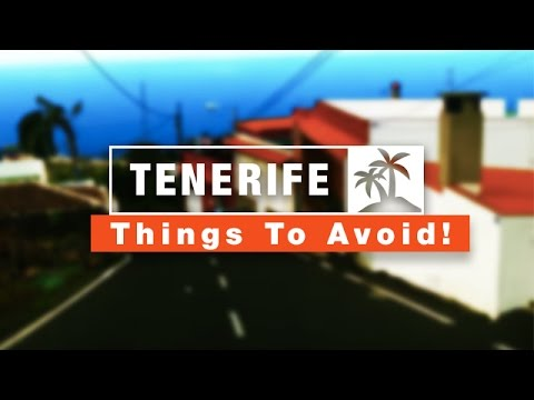 5 Things To Avoid in Tenerife