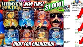 HUNTING FOR $1,000 CHARIZARD! NEW HIDDEN FATES TINS ARE HERE! OPENING NEW POKEMON CARDS EARLY!