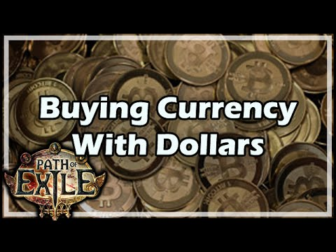 [Path of Exile] Buying Currency With Dollars