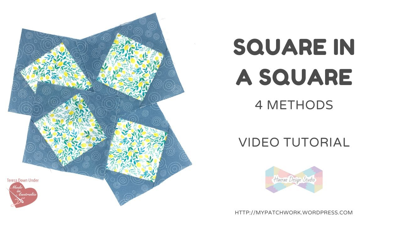 Square in a square  quilt block - 4 different methods - video tutorial
