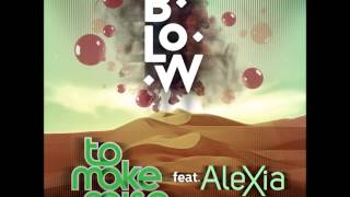 Blow - ToMakeNoise feat. Alexia (Radio Edit)