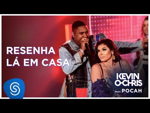 Kevin O Chris feat Pocah - Resenha Lá Em Casa DVD Evoluiu Vídeo