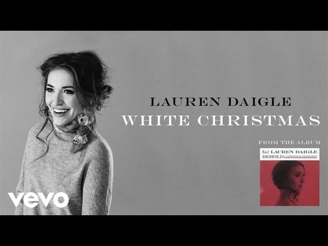 Lauren Daigle - White Christmas (Audio)