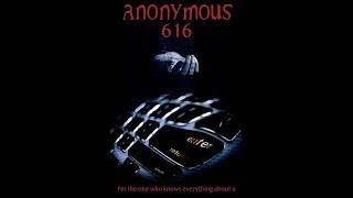 Аноним 616/Anonymous 616 (2018) ОБЗОР