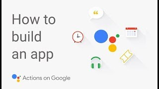 How to Build an App for the Google Assistant Mp3