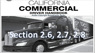 dmv cdl hand book audio calif 2017 section 2 2 6 2 8
