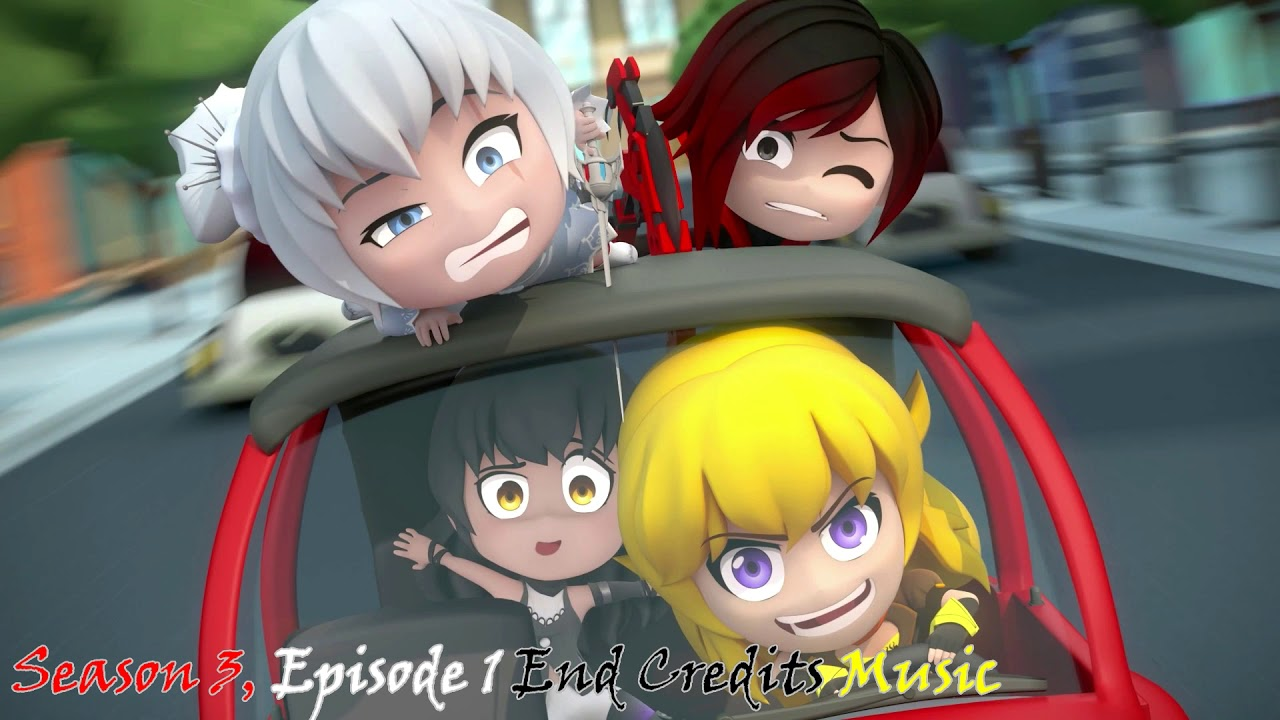 RWBY Chibi: Season 3, Episode 1 End Credits Music