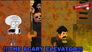 Roblox: the scary elevator !!!😱