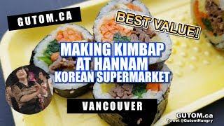 MAKING BULGOGI KIMBAP (GIMBAP) AT HANNAM KOREAN MARKET | Vancouver Food Reviews - Gutom.ca
