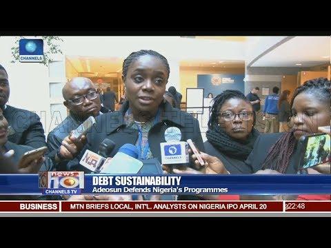 Adeosun Defends Nigeria's Programmes On Debt Sustainability Pt.3  News@10  20/04/18
