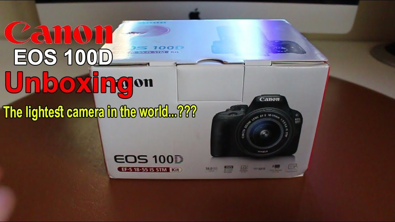 Unboxing and Review: Canon 100D and 18-55mm IS STM DSLR in Urdu ...