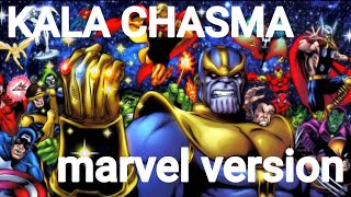 kala chasma-marvel version(end game)