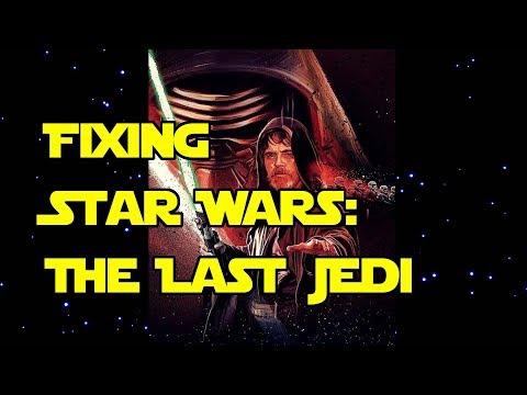 Fixing Star Wars: The Last Jedi: A Fan-Edit ✔