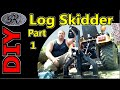 ★Part 1 4x4 Tractor Homemade Log Skidder Attachment for Logging and Clearing Property / Arch
