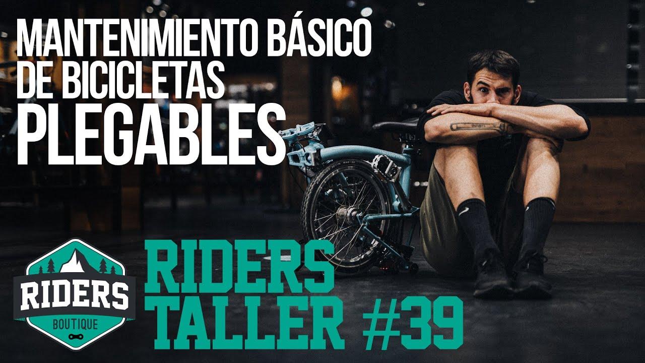 Mantenimiento básico de bicicletas plegables. Riders Taller #39