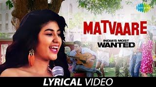 Matvaare Lyrical India& 39 s Most Wanted Arjun Kapoor Jubin Nautiyal Sanah Moidutty Amit Trivedi
