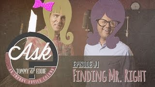 Ask Tommy & Eddie - Ep. 1: