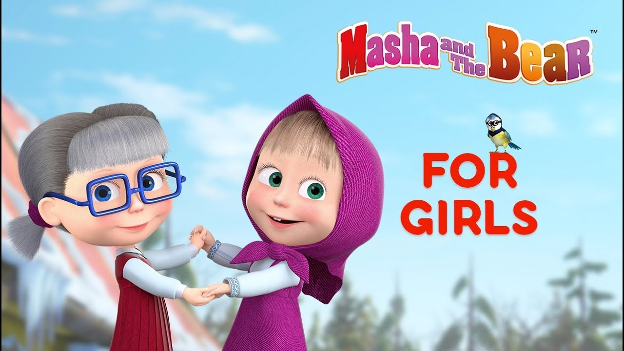 Masha and the Bear - For Girls!