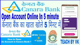 Canara Bank Saving Account Online Opening Full Process || Bank Account Opening Without Pan Card