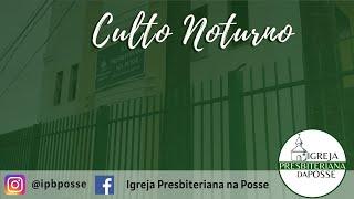 CULTO NOTURNO - 01.08.21