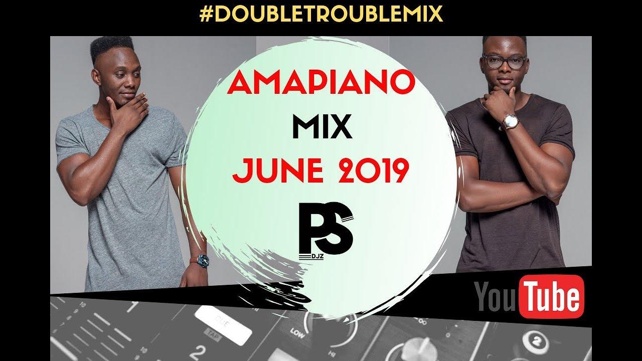 Amapiano Mix June 2019   Are Yobaneng   Scorpion Kings   Shaya    DoubletroubleMix016