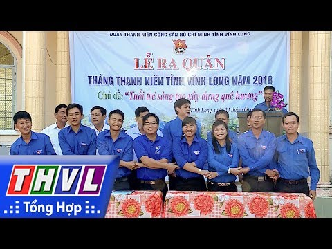 THVL | Nông thôn ngày nay: Thanh niên Vĩnh Long tích cực xây dựng nông thôn mới