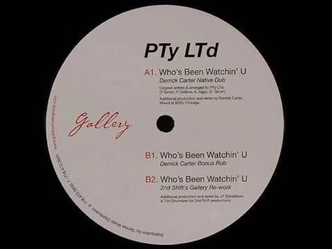 PTy LTd  -  Who's Been Watchin' U (2nd Shift's Gallery Re-work)