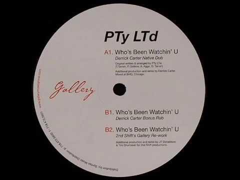 PTy LTd  -  Who's Been Watchin' U (2nd Shift's Gallery Re-work)