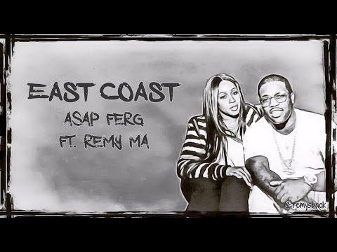 East Coast Lyrics ~ A$AP Ferg ft. Remy Ma