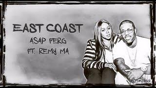 Скачать East Coast Lyrics A AP Ferg Ft Remy Ma