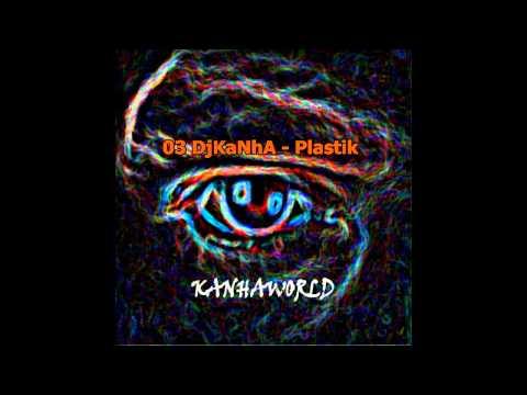 03 DjKaNhA - Plastik