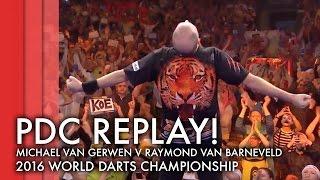 PDC Replay   Michael van Gerwen v Raymond van Barneveld - 2015/16 World Darts Championship