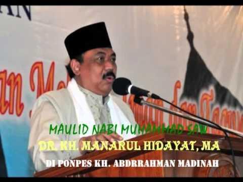 DR. KH. MANARUL HIDAYAT, MA - Maulid Nabi Muhammad SAW Ponpes KH. Abdurrahman Madinah