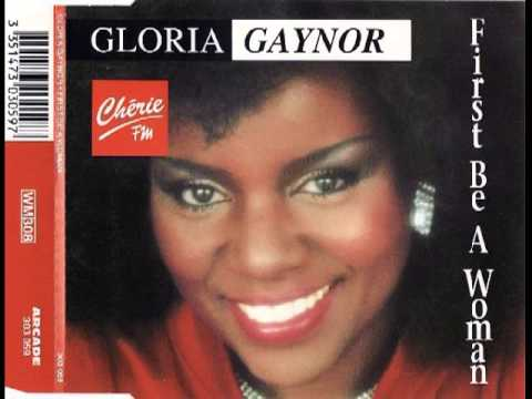 Gloria Gaynor - First Be A Woman (Club MiX)