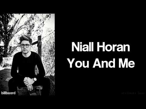 Niall Horan - You And Me (Lyrics) (Studio Version)