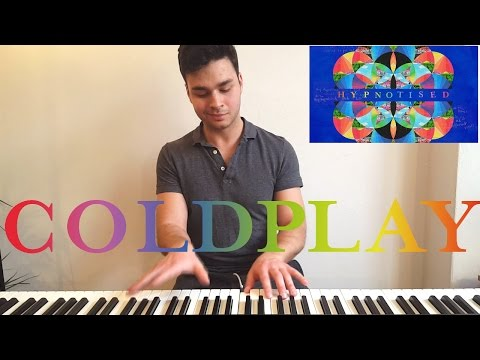 Hypnotised - Coldplay (Piano Cover) +SHEETS