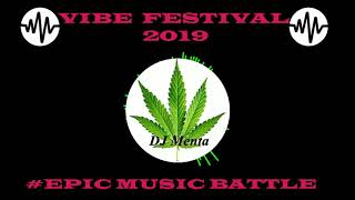 DJ Menta - Epic Music Battle Mix Vibe Festival 2019
