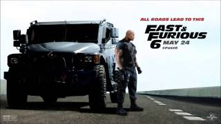 [Fast & Furious 6] Hard Rock Sofa & Swanky Tunes - Here We Go (Quasar Hybrid Remix)