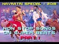 Non Stop Songs With Dolby Beats - Navratri Special - Part 1