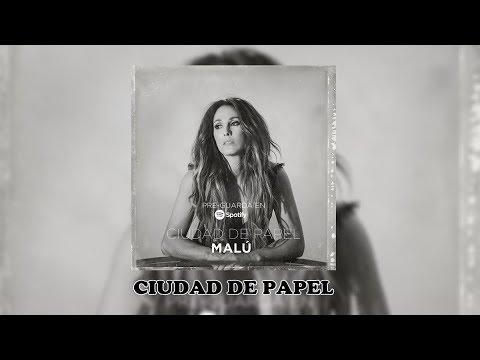 Malú ~ Ciudad De Papel (Audio Oficial)
