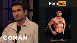 "Kumail Nanjiani On Being The Face Of ""Muscular Men"" On Pornhub - CONAN on TBS"
