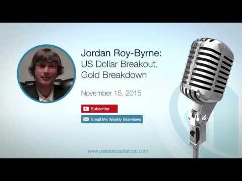 Jordan Roy-Byrne: US Dollar Breakout, Gold Breakdown – 11/15/15