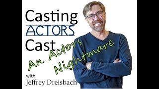 #82 An Actors Nightmare