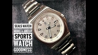 Seals Model A Watch Review: An Amazing Dressy Sports Watch