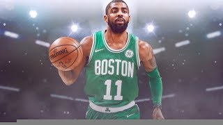 "Kyrie Irving Mix - ""Sauce it Up""ᴴᴰ (Celtics Hype)"