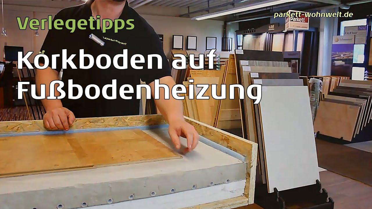 korkboden schwimmend auf fu bodenheizung verlegen parkett wohnwelt erkl rt dass es geht youtube. Black Bedroom Furniture Sets. Home Design Ideas