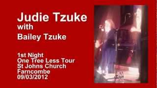 Judie and Bailey Tzuke - One Tree Less Tour - First Night